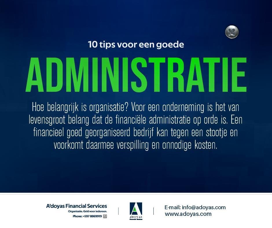 10 Tips voor een goede administratie